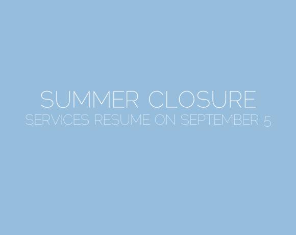 2017 Summer Closure notice