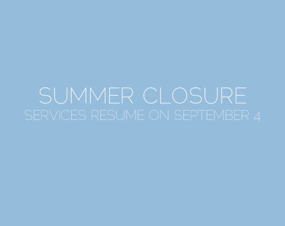 2018 Summer Closure